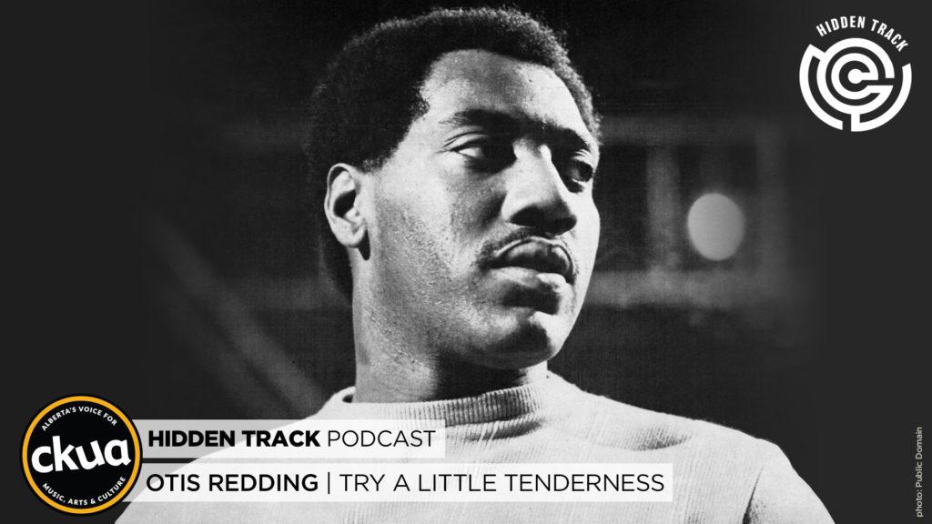 Hidden Track - Otis Redding: Try A Little Tenderness